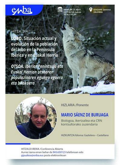 """Conferencia sobre """"LOBO. Situación actual y evolución de la población del lobo en la Península Ibérica y en Euskal Herria"""" el 25 de Abril"""